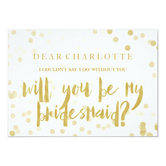Faux Gold Confetti Will You Be My Bridesmaid Card