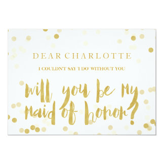 Faux Gold Confetti Will You Be My Maid of Honor Card