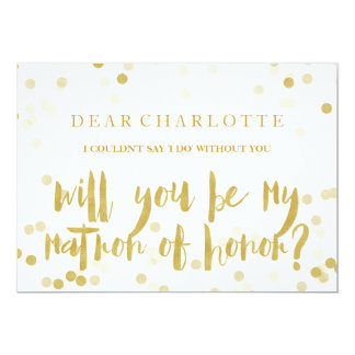 Faux Gold Confetti Will You Be My Matron of Honor Invitation