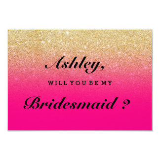 Faux gold glitter neon pink ombre be my bridesmaid card