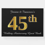 [ Thumbnail: Faux Gold Look 45th Wedding Anniversary + Names Guest Book ]