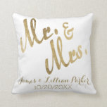 "Faux Gold Mr. and Mrs. Monogram Wedding Throw Pillow<br><div class=""desc"">This elegant and pretty,  faux gold foil,  &quot;Mr. and Mrs.&quot; personalized pillow is perfect for a memorabilia or keepsake you can keep forever. Remember your special day with this custom print pillow. Just change your names and date to your own and enjoy this gift for many years!</div>"