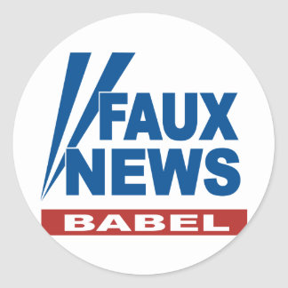 FAUX NEWS BABEL CLASSIC ROUND STICKER