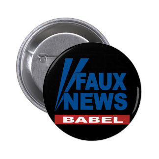 FAUX NEWS BABEL PIN
