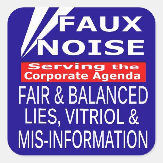 Faux Noise  ALL Lies,Vitriol & MisInformation Square Sticker