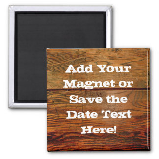 Faux Oiled Wood Plank Personalized Custom 2 Inch Square Magnet