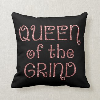 Queen of the Grind