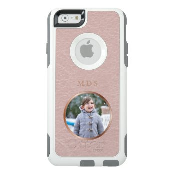 Faux Pink Leather Rose Gold Monogram Photo Upload Otterbox Iphone 6/6s Case by mothersdaisy at Zazzle