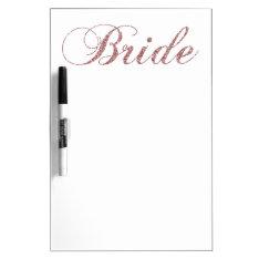 Faux Pink Sparkles Bride Dry Erase Board at Zazzle