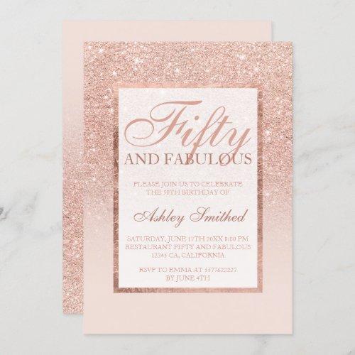 Faux rose gold glitter elegant chic fifty fabulous invitation