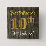 [ Thumbnail: Faux Wood, Faux Gold 10th Birthday + Custom Name Button ]