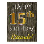 [ Thumbnail: Faux Wood, Faux Gold 15th Birthday + Custom Name Postcard ]