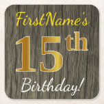 [ Thumbnail: Faux Wood, Faux Gold 15th Birthday + Custom Name Paper Coaster ]