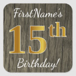 [ Thumbnail: Faux Wood, Faux Gold 15th Birthday + Custom Name Sticker ]