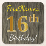 [ Thumbnail: Faux Wood, Faux Gold 16th Birthday + Custom Name Paper Coaster ]