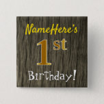 [ Thumbnail: Faux Wood, Faux Gold 1st Birthday + Custom Name Button ]