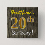 [ Thumbnail: Faux Wood, Faux Gold 20th Birthday + Custom Name Button ]