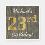 [ Thumbnail: Faux Wood, Faux Gold 23rd Birthday + Custom Name Napkin ]