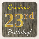 [ Thumbnail: Faux Wood, Faux Gold 23rd Birthday + Custom Name Paper Coaster ]