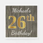 [ Thumbnail: Faux Wood, Faux Gold 26th Birthday + Custom Name Napkin ]