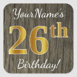 [ Thumbnail: Faux Wood, Faux Gold 26th Birthday + Custom Name Sticker ]