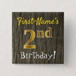 [ Thumbnail: Faux Wood, Faux Gold 2nd Birthday + Custom Name Button ]