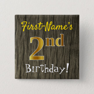 Faux Wood, Faux Gold 2nd Birthday + Custom Name Pinback Button