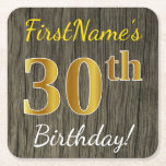 [ Thumbnail: Faux Wood, Faux Gold 30th Birthday + Custom Name Paper Coaster ]