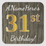 [ Thumbnail: Faux Wood, Faux Gold 31st Birthday + Custom Name Sticker ]