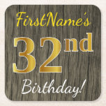 [ Thumbnail: Faux Wood, Faux Gold 32nd Birthday + Custom Name Paper Coaster ]