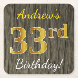 [ Thumbnail: Faux Wood, Faux Gold 33rd Birthday + Custom Name Paper Coaster ]