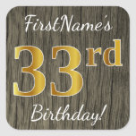 [ Thumbnail: Faux Wood, Faux Gold 33rd Birthday + Custom Name Sticker ]