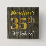 [ Thumbnail: Faux Wood, Faux Gold 35th Birthday + Custom Name Button ]