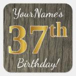 [ Thumbnail: Faux Wood, Faux Gold 37th Birthday + Custom Name Sticker ]