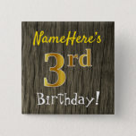[ Thumbnail: Faux Wood, Faux Gold 3rd Birthday + Custom Name Button ]