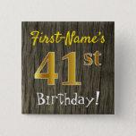 [ Thumbnail: Faux Wood, Faux Gold 41st Birthday + Custom Name Button ]