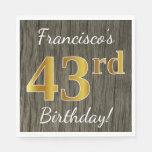 [ Thumbnail: Faux Wood, Faux Gold 43rd Birthday + Custom Name Napkin ]