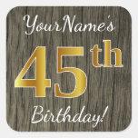 [ Thumbnail: Faux Wood, Faux Gold 45th Birthday + Custom Name Sticker ]