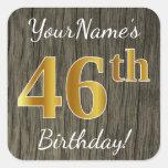 [ Thumbnail: Faux Wood, Faux Gold 46th Birthday + Custom Name Sticker ]