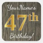 [ Thumbnail: Faux Wood, Faux Gold 47th Birthday + Custom Name Sticker ]