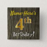 [ Thumbnail: Faux Wood, Faux Gold 4th Birthday + Custom Name Button ]