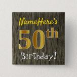 [ Thumbnail: Faux Wood, Faux Gold 50th Birthday + Custom Name Button ]