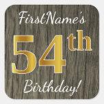 [ Thumbnail: Faux Wood, Faux Gold 54th Birthday + Custom Name Sticker ]