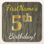 [ Thumbnail: Faux Wood, Faux Gold 5th Birthday + Custom Name Paper Coaster ]
