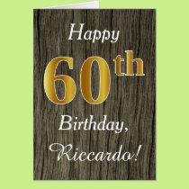 Faux Wood, Faux Gold 60th Birthday   Custom Name Card