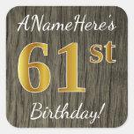 [ Thumbnail: Faux Wood, Faux Gold 61st Birthday + Custom Name Sticker ]