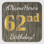 [ Thumbnail: Faux Wood, Faux Gold 62nd Birthday + Custom Name Sticker ]