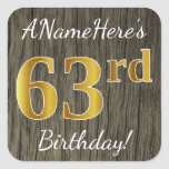 [ Thumbnail: Faux Wood, Faux Gold 63rd Birthday + Custom Name Sticker ]