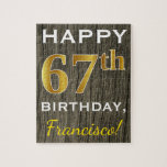 [ Thumbnail: Faux Wood, Faux Gold 67th Birthday + Custom Name Jigsaw Puzzle ]