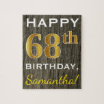 [ Thumbnail: Faux Wood, Faux Gold 68th Birthday + Custom Name Jigsaw Puzzle ]